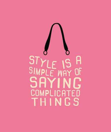 Fashion woman bag with quote for design.