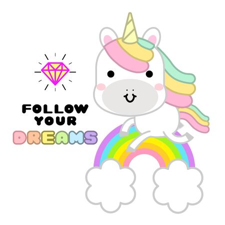 Cute magical unicorn with rainbow and lettering quote follow your dreams poster, greeting card. Kawaii character design perfect for child card, t-shirt. girls, kid. magic concept.