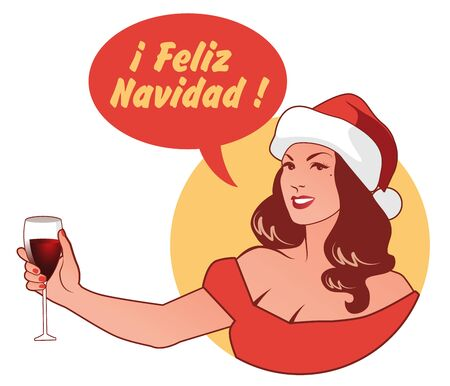 Beautiful girl wearing a Santa Claus hat, holding a glass of wine, saying Merry Christmas in Spanish language. Retro Style Ilustrace
