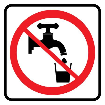 No Drinking water sign in white background drawing by illustration.Non Potable Drink water-Prohibition sign