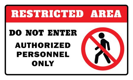Restricted Area Sign -Do Not Enter Authorized Personnel Only Sign.Restricted Area Sign drawing by illustration Standard-Bild - 124096517