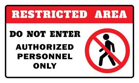 Zeichen für eingeschränkten Bereich - Betreten Sie nicht nur autorisiertes Personal. Zeichen für eingeschränkten Bereich, Zeichnung nach Illustration