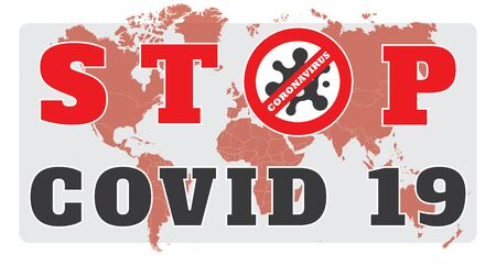 Stop Covid 19 concept on world map background. Stop coronavirus sign Ilustração