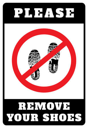 Remove your shoes sign. Please remove your shoes notice.