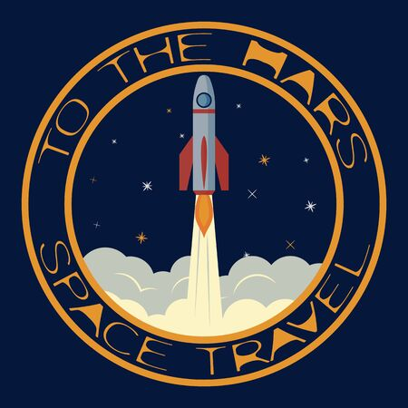 T-shirt on the space theme. Space travel. To the mars. Emblem for printing on t-shirts, posters, stickers, cards, etc. Vector image.