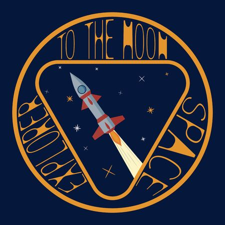 T-shirt on the space theme. Space explorer. To the moon. Emblem for printing on t-shirts, posters, stickers, cards, etc. Vector image.