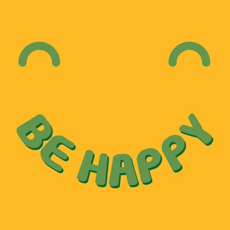 Be happy. The smiley face. Cute t-shirt design. Vector.