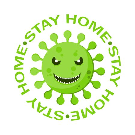 Stay home. Design for self protection times. Save planet from corona virus. Coronavirus prevention. Vector.