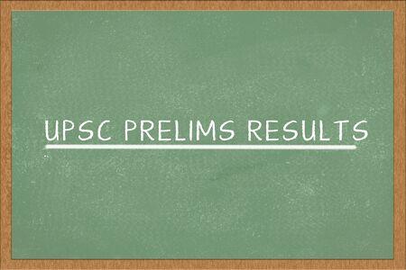 UPSC Prelims Results written on green Chalkboard.