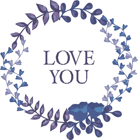 Vector illustration of flower wreath with the words love you