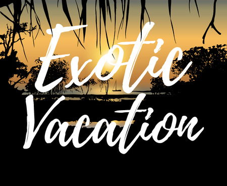 thickets: Vector illustration of tropical sunset on the sea shore with Exotic Vacation inscription in handwritten style. Text layer can be removed Illustration