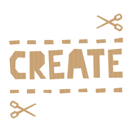 tagline: Word Create cut out of craft paper or cardboard on white background. Illustration