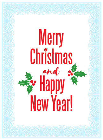 frilly: Vector lacy frame with inscription Merry Christmas and Happy New Year, holly tree leaves and berries. Guilloche border. Christmas greeting card