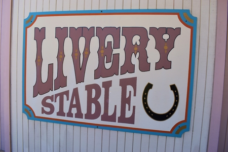 Vintage Livery Stable sign of the old west
