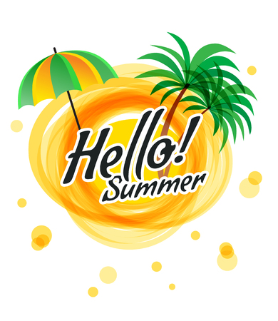 The yellow abstract sun with text - hello summer. Palm trees and umbrella, symbols of summer. Vector illustration sale summer.