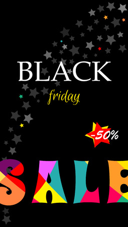 Vertical banner with text Sale black Friday. With bright Colored letters SALE. Vector illustration for poster - limited time. Sale discount up to 30 percent.