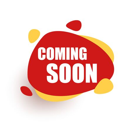 Coming soon Red Speech bubble announcement. Promotion Icon Offer.
