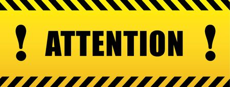 Attention with exclamation mark. black and yellow sign in striped frame.