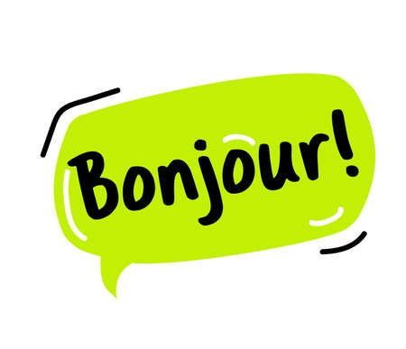 Hello, in France, Bonjour. Bubble talk phrases. Hand drawn doodle speech