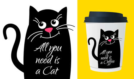 Dreamy Cute cat with text. All need is a cat. Kawaii black cat. Vector cartoon Illustration in flat. For printing on cup, t-shirts or Greeting card.