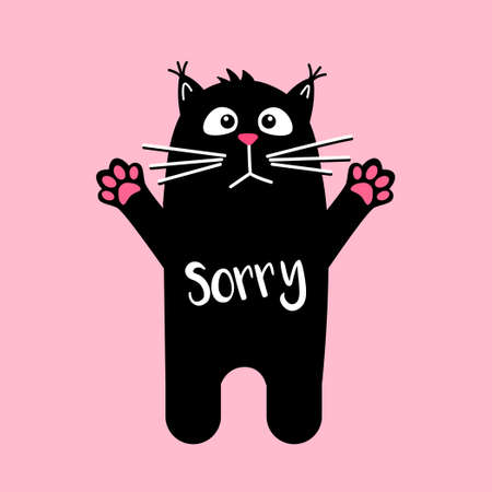 Sad cute cat with text Sorry. Kawaii black cat on pink background.