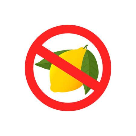 Sign No Lemon. Red stop sign citrus Lemon.