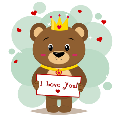 A cute bear brown in the crown holds a tablet with the text I love you in the style of cartoons. Valentines Day. Vector, flat design.