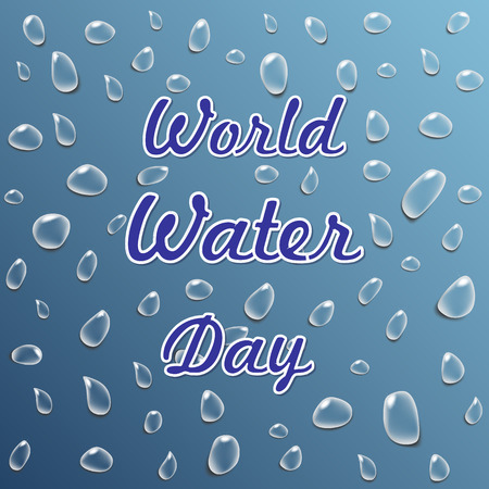 Transparent and realistic water droplets on a blue background. World Water Day. Vector, flat style.