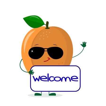 Süße reife Aprikosenfigur in Sonnenbrillen hält das Schild willkommen. Logo, Vorlage, Design. Vektorillustration, ein flacher Stil.
