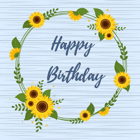 Round frame of sunflowers and leaves, birthday card against the background of wooden texture. Vector