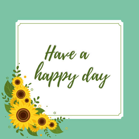 Happy day greeting card square white frame with sunflowers on a green background. Vector illustration