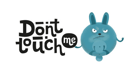 Don't touch me - funny, comical, black humor quote with angry round pig. Unique flat textured illustration in cartoon style with lettering for social media, poster,greeting card, banner, textile, mug