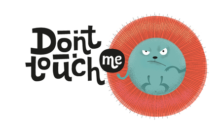 Don't touch me - funny, comical, black humor quote with angry hedgehog . Unique flat textured illustration in cartoon style with lettering for social media, poster, greeting card,banner, textile, mug Illustration