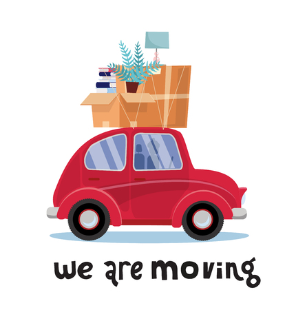 We are moving lettering concept. Small red car with boxes on the roof with furniture, lamp, books, plant. Moving home. Pile of stacked on vehicle. Vector flat illustration isolated on white background