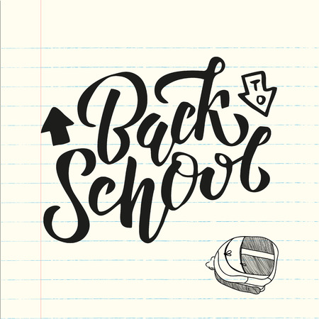 Hand sketched black color Back to school text letering on a sheet from school notebook with drawn school bag. banner, flyer, template, greeting cards, posters, T-shirts,. Flat Vector illustration