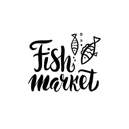 Fish market hand drawn lettering with fish. Unique brush typography design for logo, seafood menu, card, advertising, poster, flyer, invitation, banner. Vector illustration Illustration