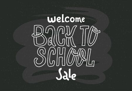 Welcome Back to school sale - doodles lettering quote on black chalkboard. Hand drawn logo phrase. Grotesque script text for Cards, banners, prints, poster, smm, pins, stikers