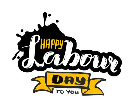 Vector hand lettering Happy labor day - May Day Celebration on May 1st. Vector illustration for Greetings, Banner, Background, Template, Badge, Symbol, Icon, Logo and Print design. Иллюстрация