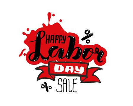 Vector hand lettering Happy labor SALE - May Day Celebration on May 1st. Vector illustration for Greetings, Banner, Background, Template, Badge, Symbol, Icon, Logo and Print design.
