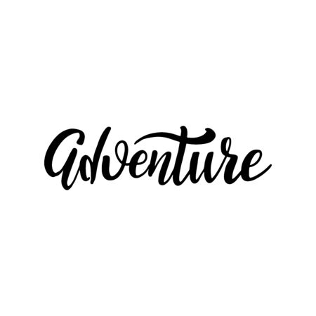 Adventure black and white card. Ink brush illustration. Hand drawn lettering. Isolated on white background. Perfect design element. Vector art Ilustrace