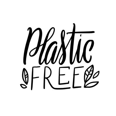 Plastic free organic products stickers. Eco lifestyle. Vector illustration. Hand drawn lettering quote. Vector conceptual illustration - great for posters, cards, bags, mugs and othes. Black and white Ilustração