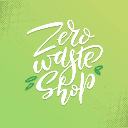 Hand drawn Zero waste shop  sign. Eco badge, tag for shopping, no plastic market, products packaging. Vector Hand drawn elements with brush lettering on green textured background. Ilustração