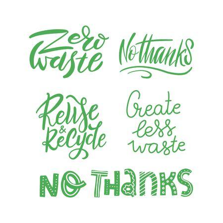 Modello di set di adesivi con scritte vettoriali disegnate a mano. Frasi uniche su eco, gestione dei rifiuti. Citazione motivazionale per la scelta di uno stile di vita ecologico, utilizzando prodotti riutilizzabili. Tipografia moderna.