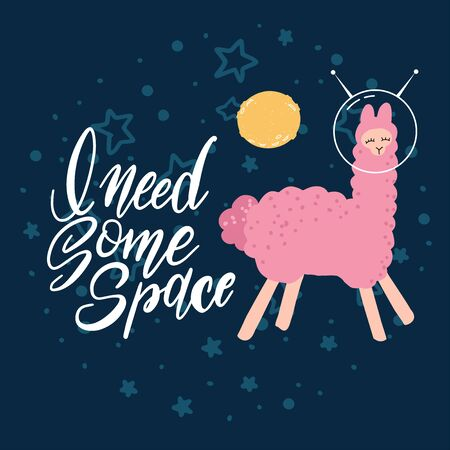 Cute pink llama with space helmets in deep blue space galaxy with stars and lettering quote inscription - I need some space