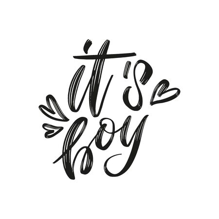 It's a Boy brush lettering phrase in hearts. Cute vector invitation for a wonderful event. Kids badge tag icon. Inspirational quote card invitation banner Illustration