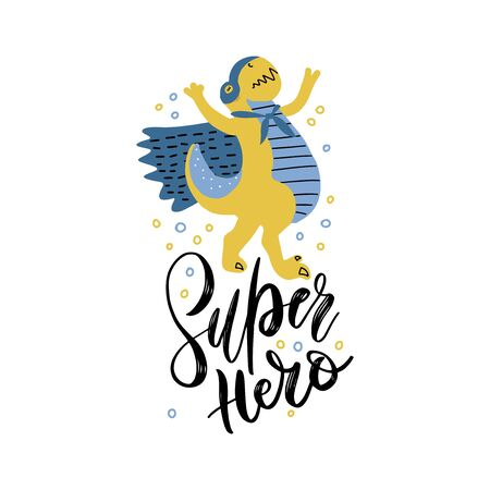 Funny dinosaur in superhero costume and mask. Super Dino lettering phrase. Cartoon superhero triumphs with cape waving in the wind. hand drawn cartoon print illustration.