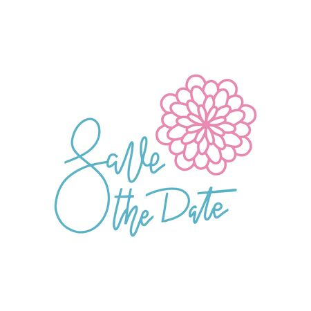 Hand line lettering Save the Date print. Holiday gift card decor with outlined flower. Vector illustration for your design.