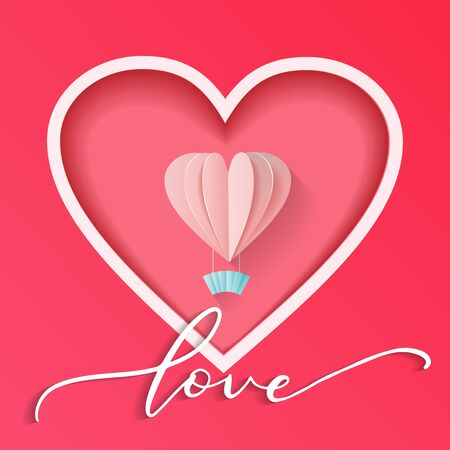Abstract heart cutted from pink paper background. Valentines day greeting card with hot air balloon and calligraphic lettering Love. Vector eps10 illustration.