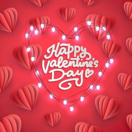 Happy Valentines Day paper cut design card template. Creative typography for holiday greetings. Vector illustration of hand lettering with lights garland and paper cut hearts on red background.