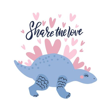 Romantic vector illustration of lovely dinosaur with heart shares love. Childish hand drawn dino in love for greeting card, invitation, poster with lettering Share the love. Flying hearts.